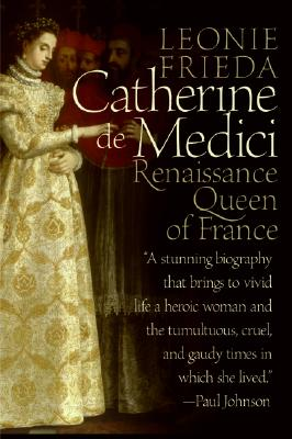 Catherine De Medici By Frieda, Leonie