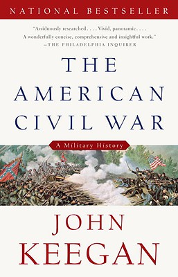 The American Civil War By Keegan, John