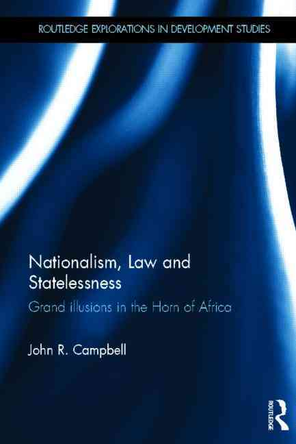 Nationalism, Law and Statelessness By Campbell, John R.