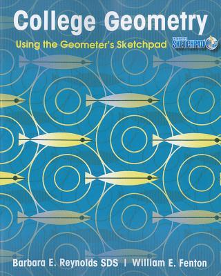 College Geometry By Reynolds, Barbara E./ Fenton, William E.