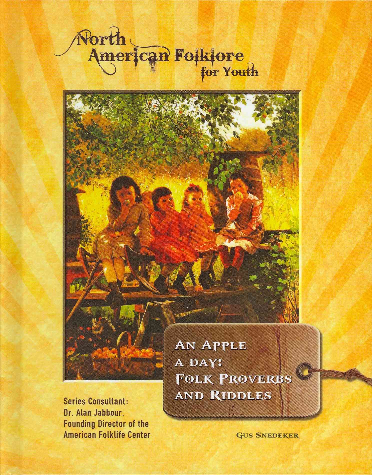 An Apple a Day By Snedeker, Gus